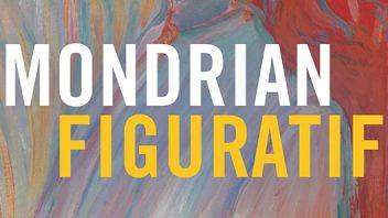 Expositie Mondrian Figuratif