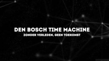 Virtueel tijdreizen met de Den Bosch Time Machine